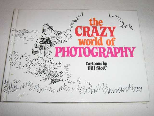 Image for The Crazy World of Photography