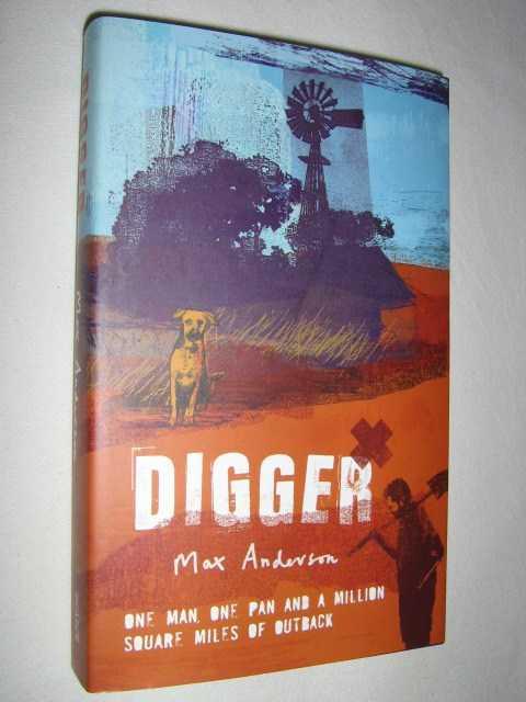 Digger, Anderson, Max