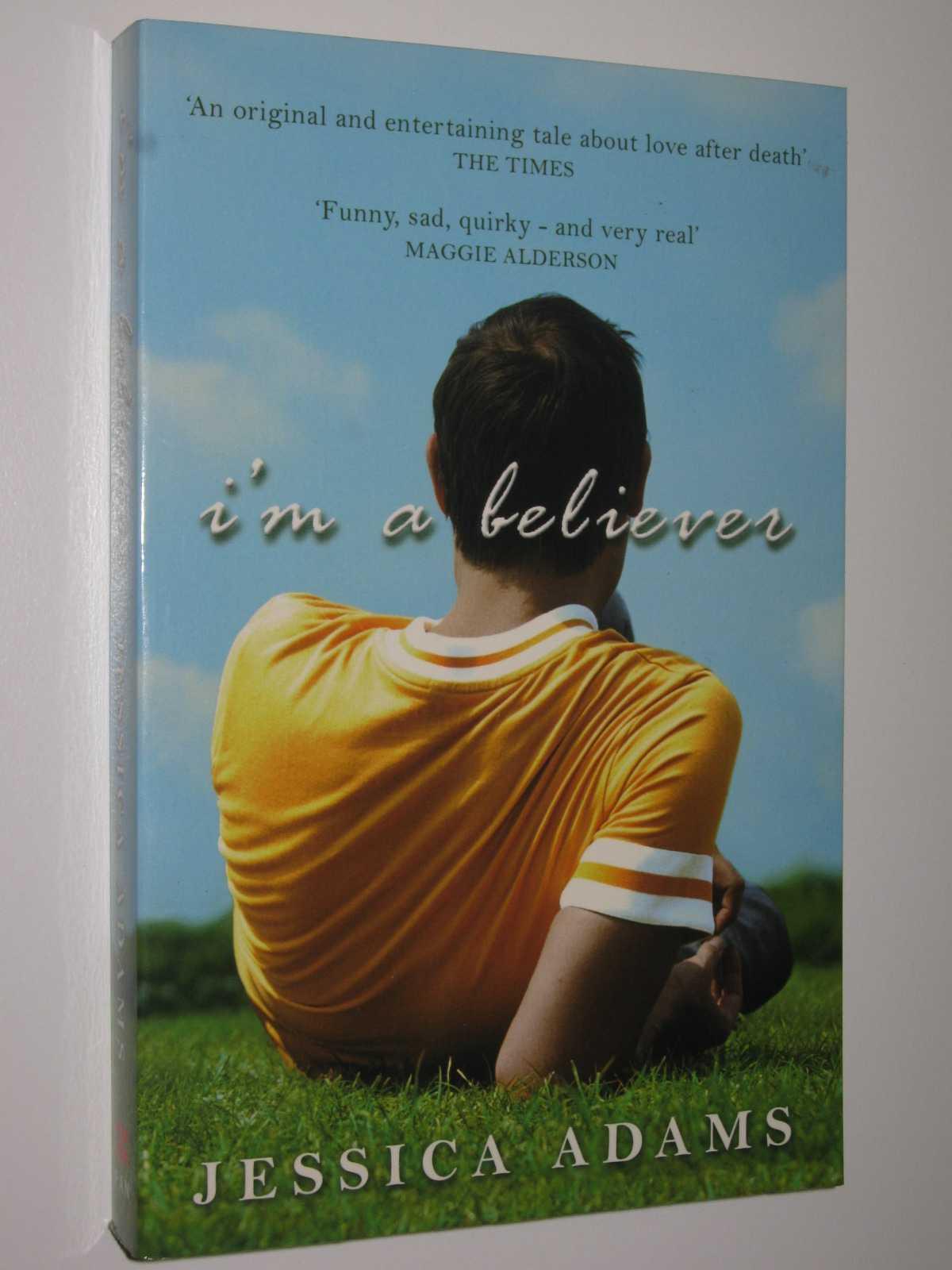 I'm a Believer, Adams, Jessica