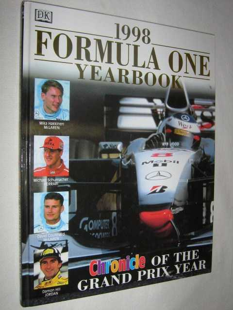 1998 Formula One Yearbook : Chronicle of the Grand Prix Year, Author Not Stated