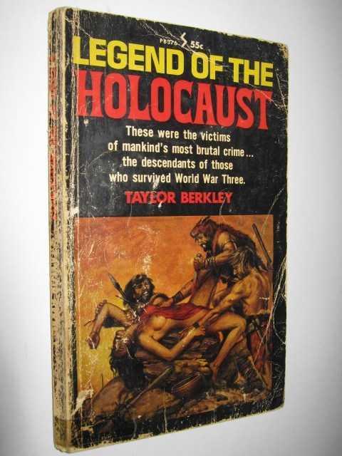 Legend of the Holocaust, Berkley,Taylor