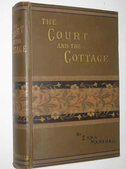The Court and the Cottage, Marshall,Emma