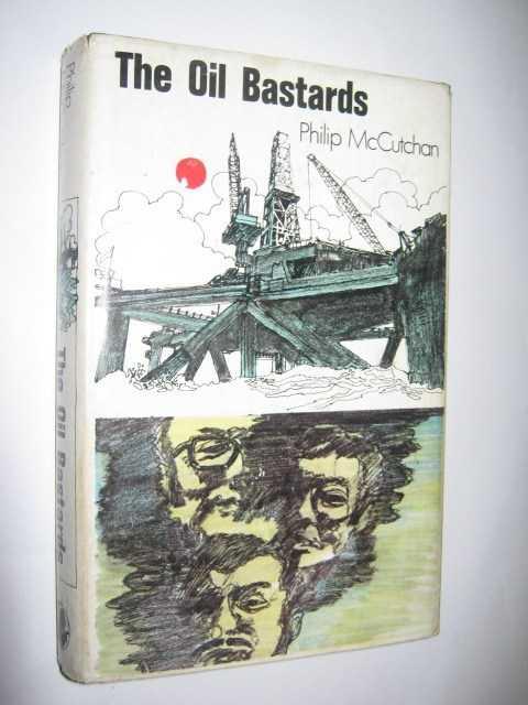 The Oil Bastards, McCutchan, Philip