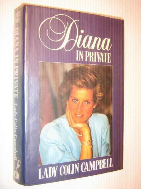 Diana in Private : The Princess Nobody Knows, Campbell, Lady Colin