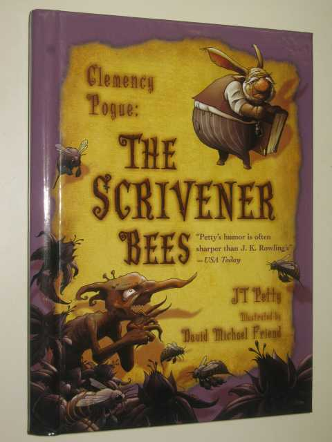 The Scrivener Bees - Clemency Pogue Series, Petty, J. T.