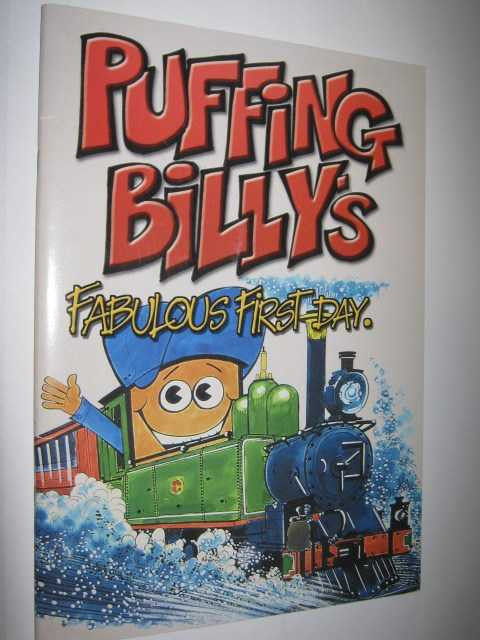 Puffing Billy's Fabulous First Day, Richards, Don