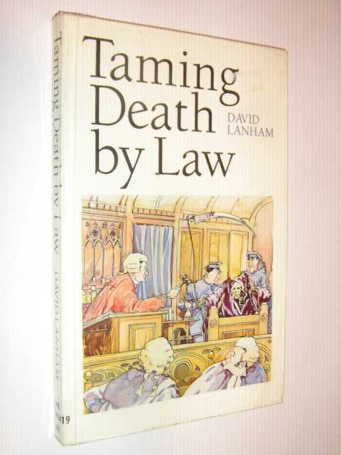 Taming Death by Law, Lanham, D. J.
