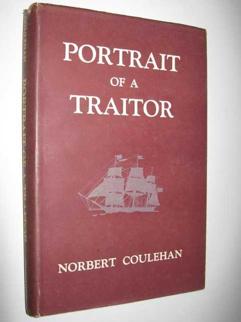 Portrait of a Traitor, Coulehan, Norbert
