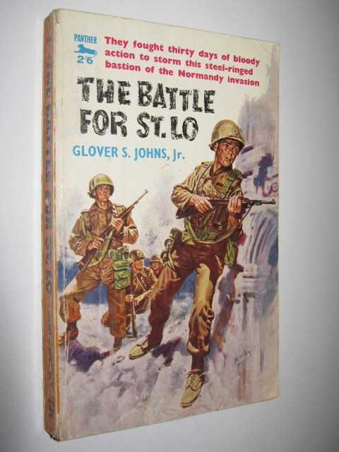 The Battle for St. Lo, Johns, Jr