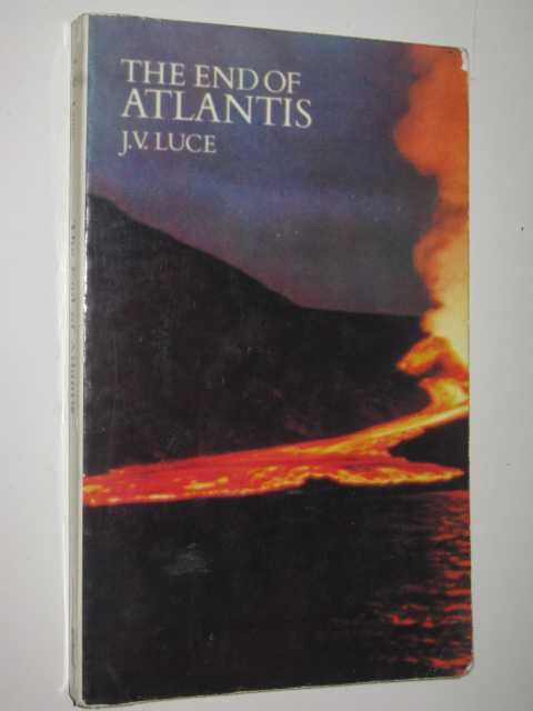 The End of Atlantis - New Light on an Old Legend, Luce,J. V.