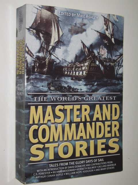 The World's Greatest Master and Commander Stories, Ashley, Mike (edited)