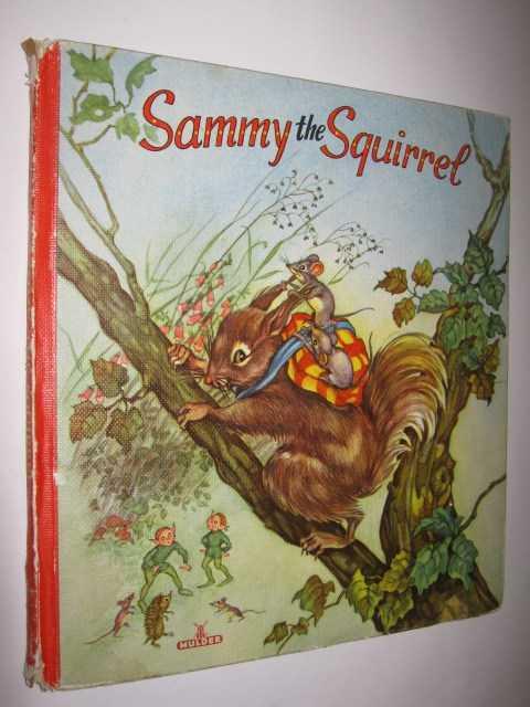 Sammy the Squirrel, Rudeman, D.