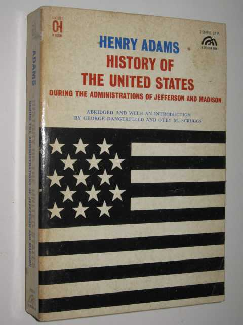 History of the United States During the Administration of Jefferson and Madison
