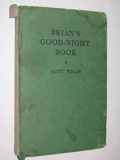 Brian's Good-Night Book, Aunt Polly