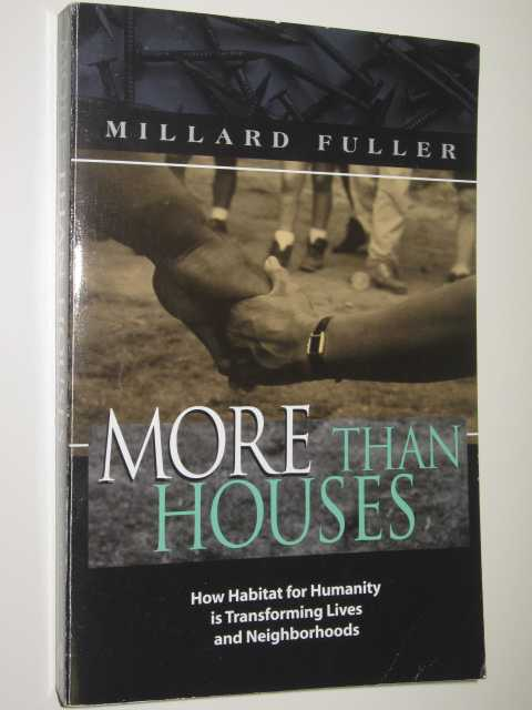 More-Than-Houses-by-MILLARD-FULLER-2000-Medium-PB-0849937620-Word-Publishing