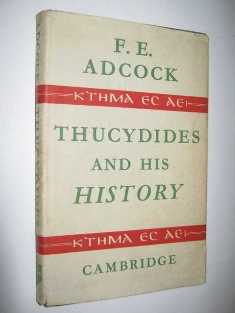 Thucydides and His History, Adcock,F. E.
