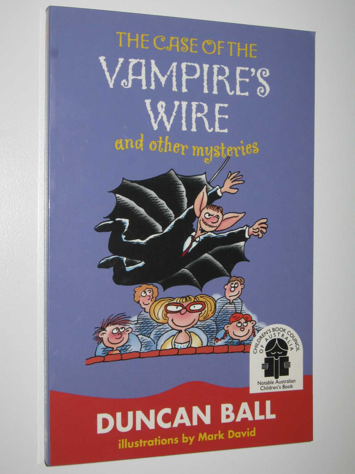 The Case of the Vampire's Wire and Other Mysteries, Ball, Duncan