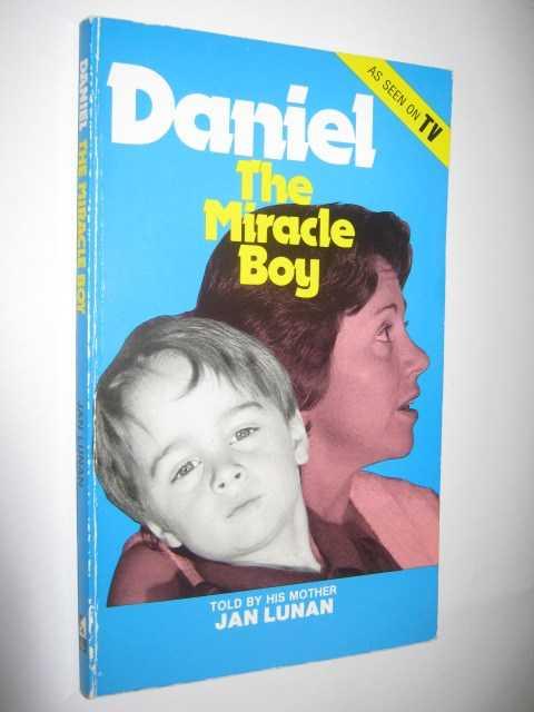 Daniel : The Miracle Boy, Lunan, Jan