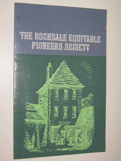 The Rochdale Equitable Pioneers Socity - An Illustrated Souvenir, Author Not Stated