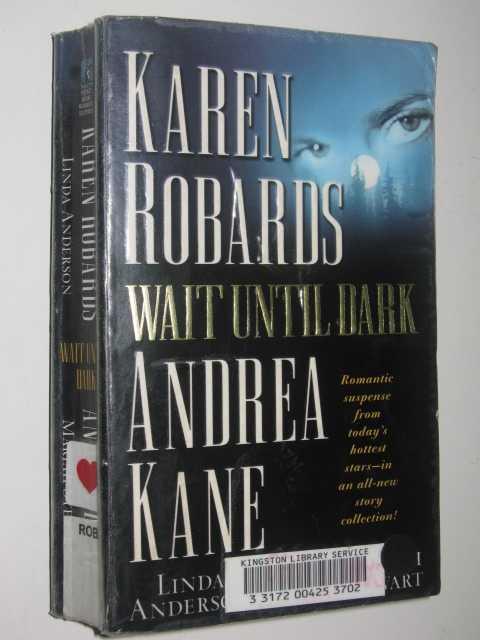 Wait Until Dark, Anderson, Linda & Kane, Andrea & Stewart, Mariah