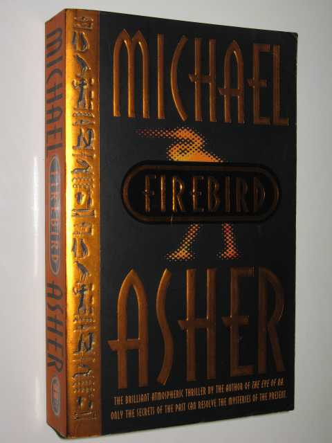 Firebird, Asher, Michael
