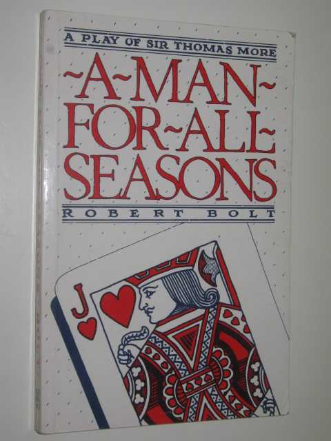 A Man For All Seasons - A Play of Sir Thomas More, Bolt, Robert