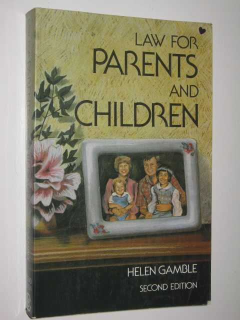 Law for Parents and Children, Gamble,Helen