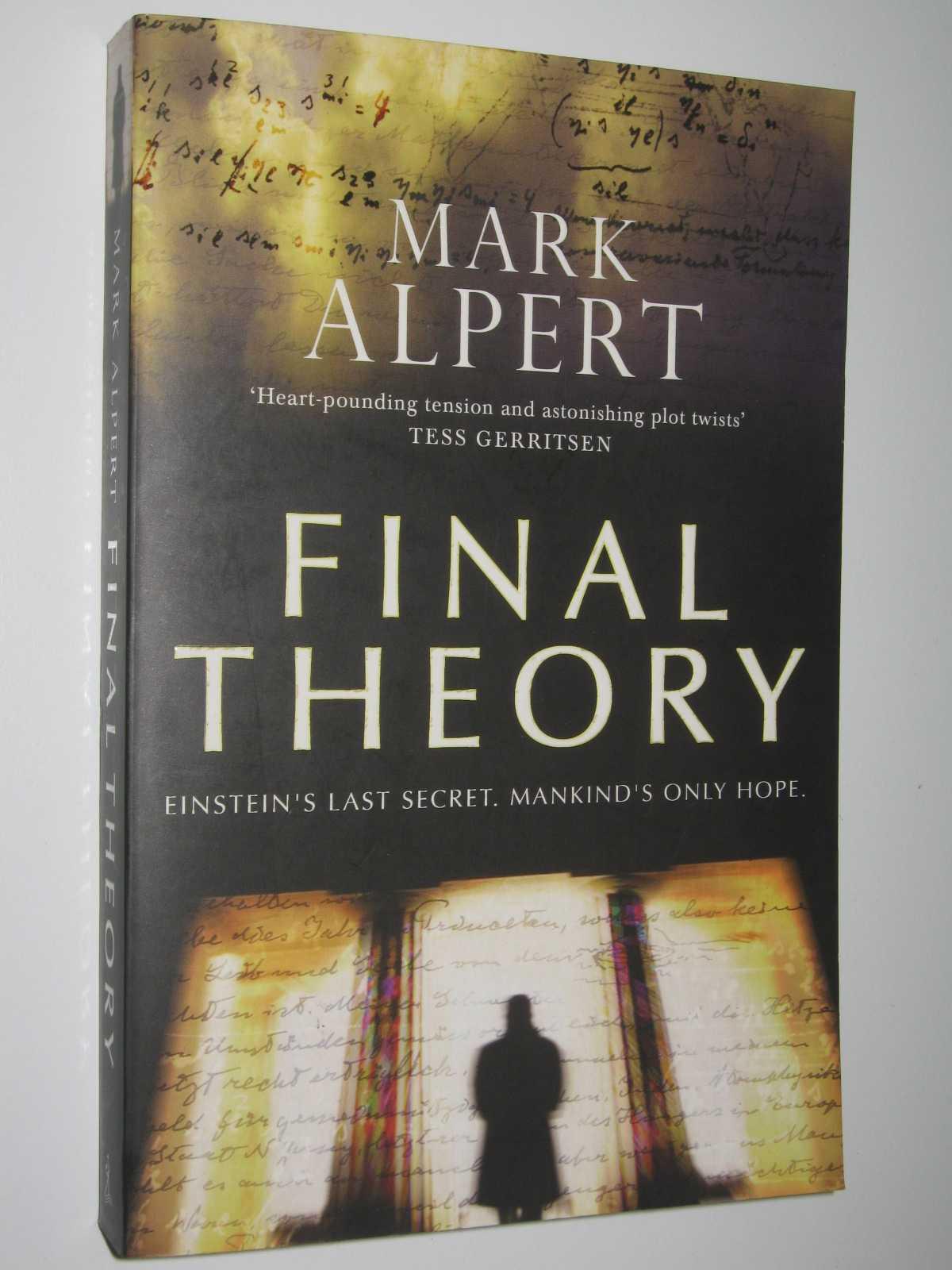 Final Theory, Alpert, Mark