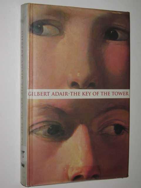 The Key of the Tower, Adair, Gilbert
