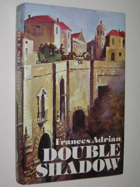 Double Shadow, Adrian, Frances