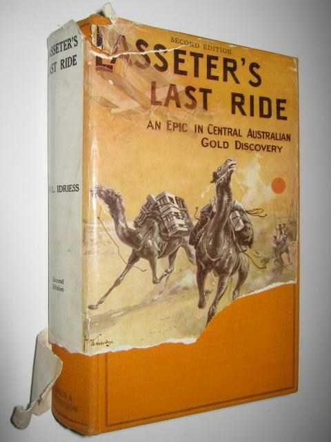 Lasseter's Last Ride, Idriess, Ion L