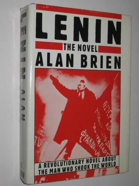 Lenin: The Novel, Brien, Alan