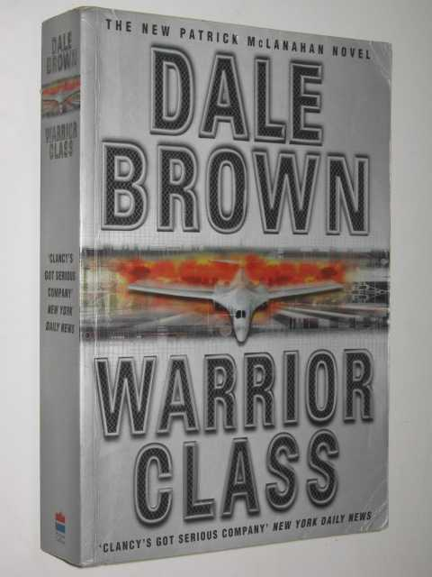 Warrior Class, Brown, Dale