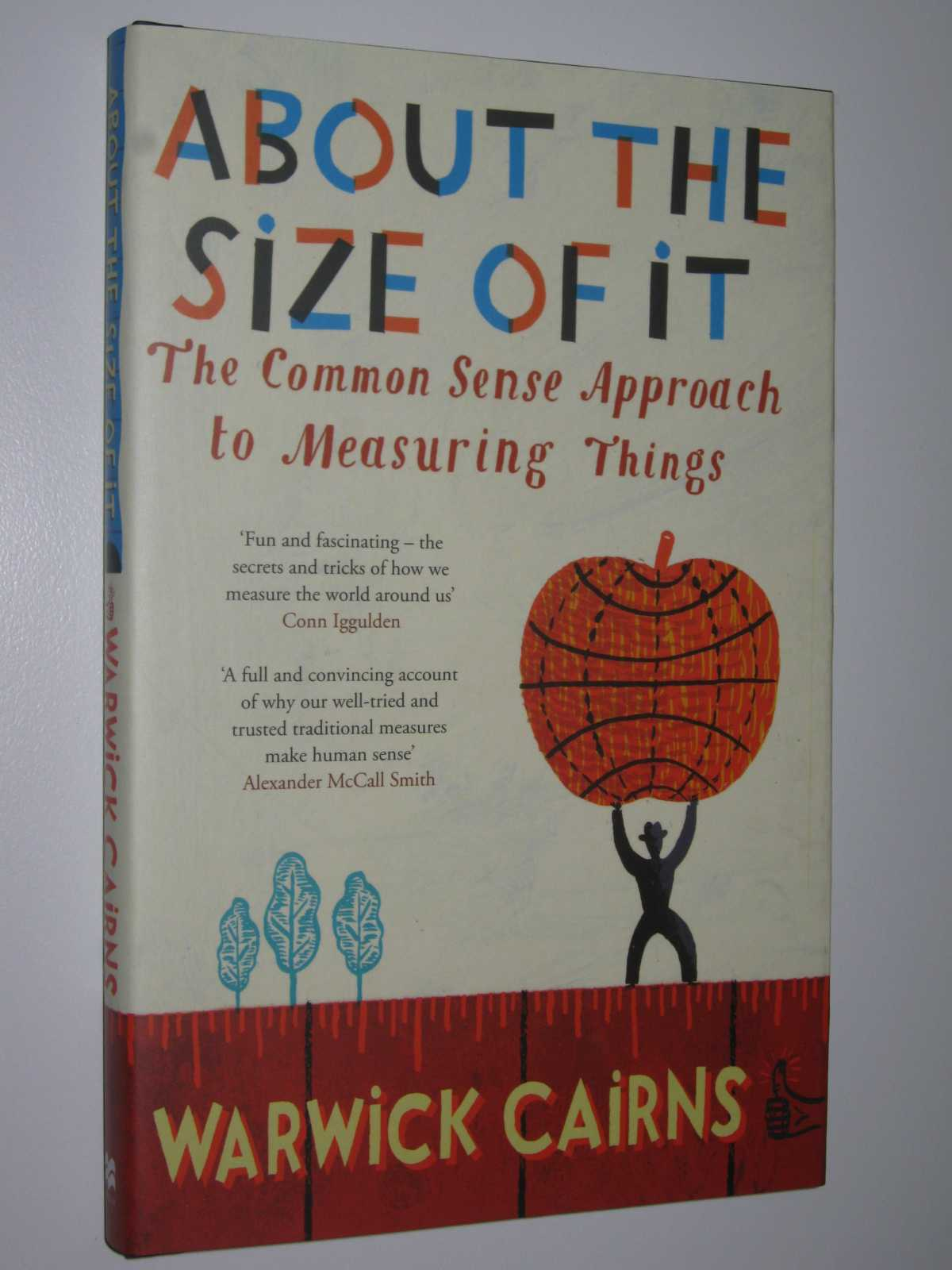 About The Size Of It - The Common Sense Approach To Measuring Things, Cairns,Warwick
