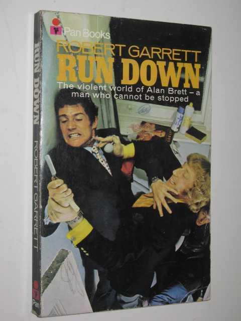 Run Down: The World of Alan Brett by ROBERT GARRETT - 1970 Small PB 0330029096