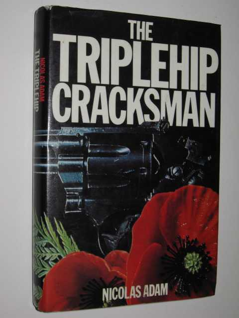 The Triplehip Cracksman, Adam, Nicolas