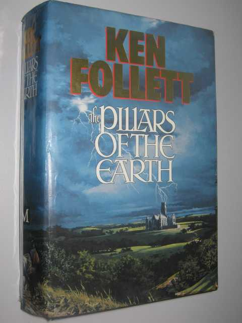 The Pillars of the Earth, Follett, Ken