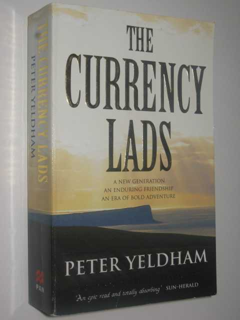 The Currency Lads, Yeldham,Peter