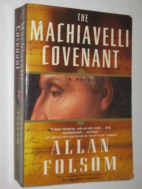 The Machiavelli Covenant, Folsom, Allan