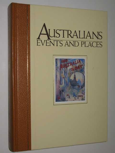 Australians, Events and Places, Aplin, Graeme & McKernan, Michael & Foster, S. G.