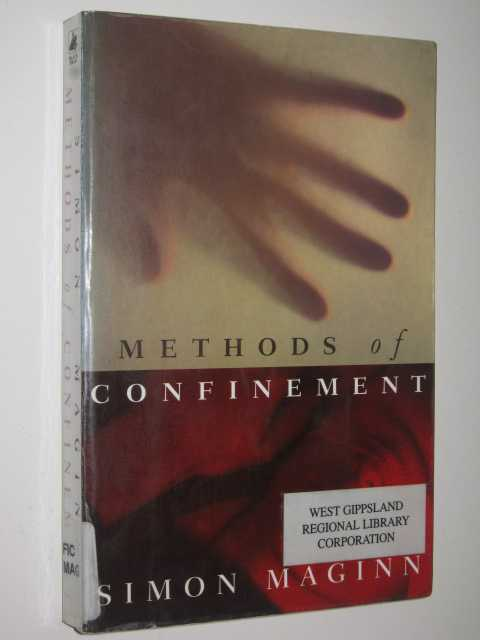 Methods-of-Confinement-by-SIMON-MAGINN-1996-Medium-PB-0552997080-Black-Swan