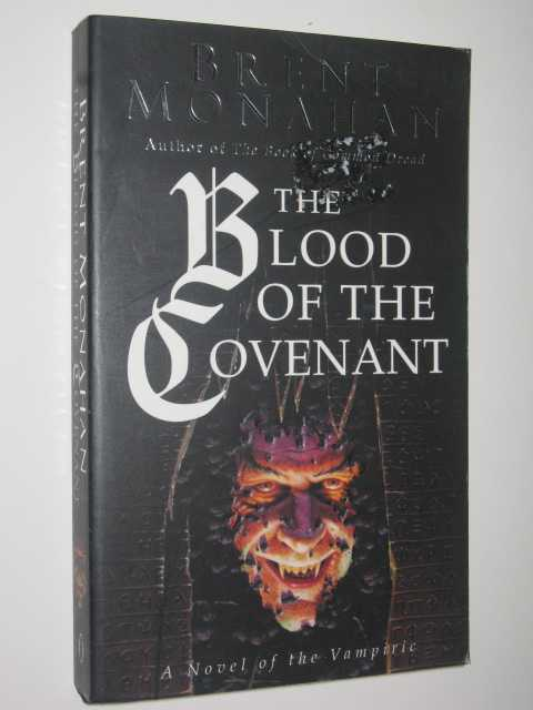 The-Blood-of-the-Covenant-by-BRENT-MONAHAN-1996-Small-PB-0340638249