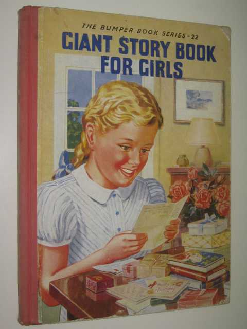 Giant Story Book For Girls - Bumper Book Series 22, Author Not Stated