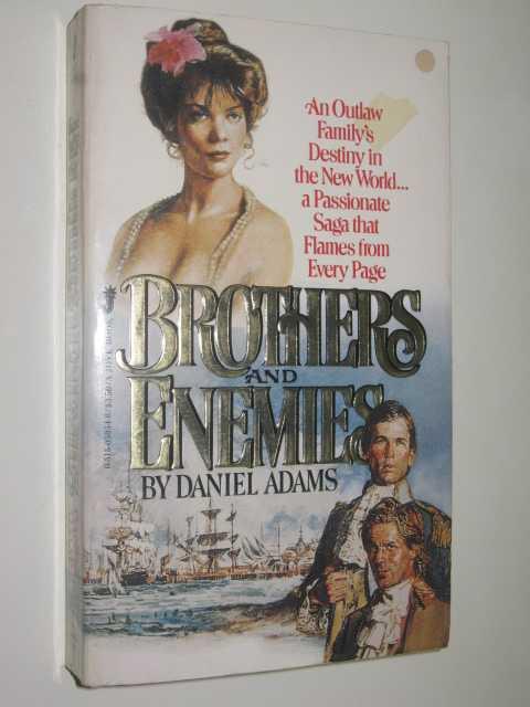Brothers and Enemies, Adams, Daniel