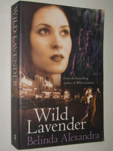 Wild Lavender, Alexandra, Belinda