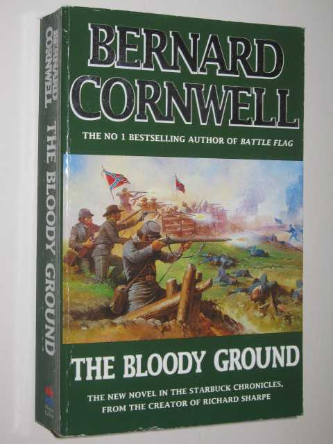 The Bloody Ground - Starbuck Chronicles #4, Cornwell, Bernard