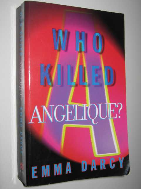 Who Killed Angelique?, Darcy,Emma