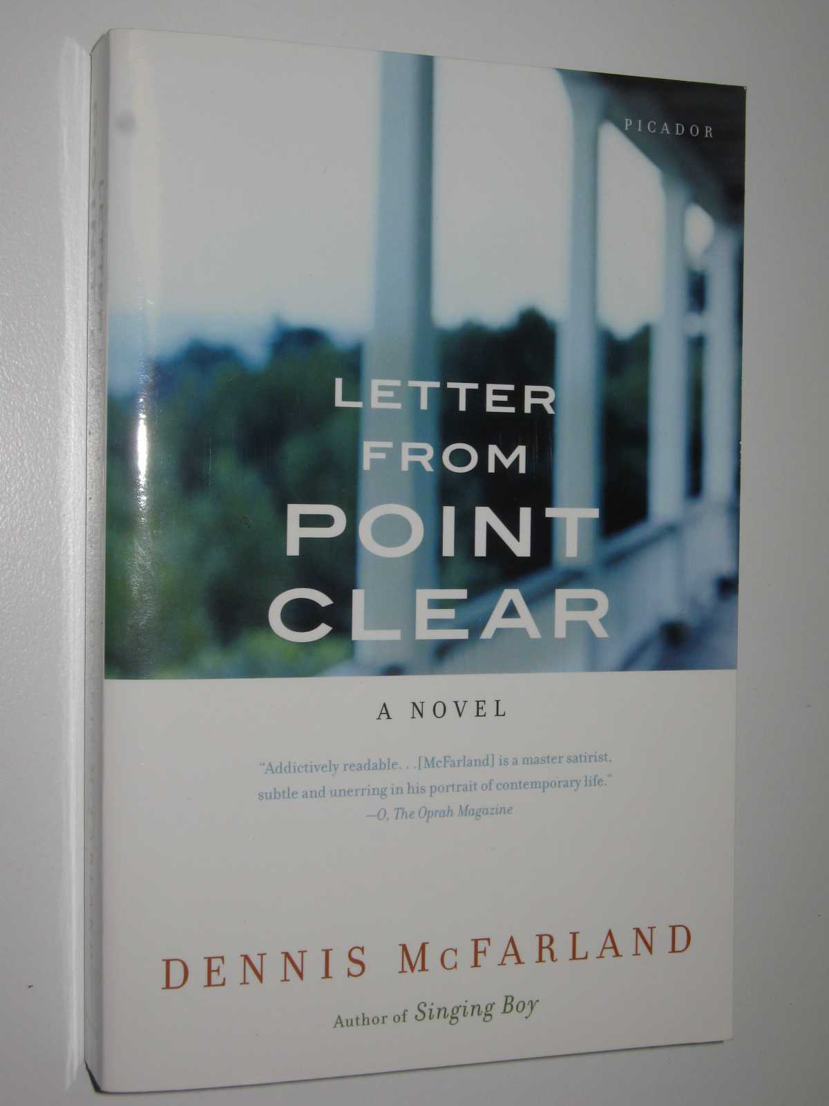 Letter from Point Clear by DENNIS MCFARLAND - 2008 Medium PB 0312427913 Picador