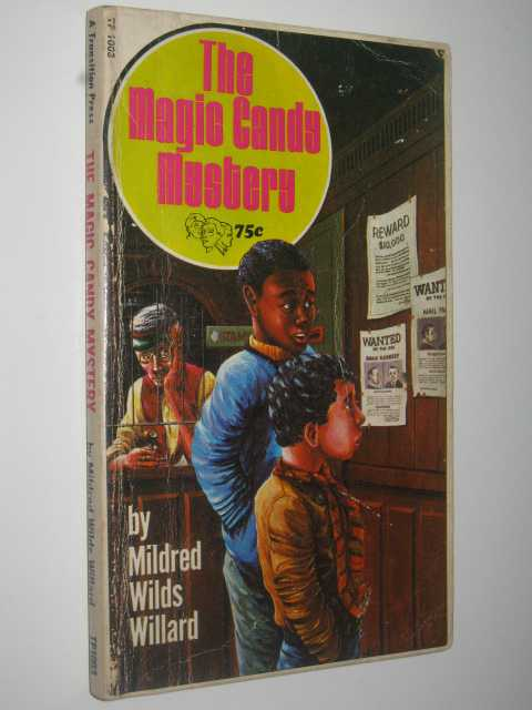 The Magic Candy Mystery, Willard, Mildred Wilds