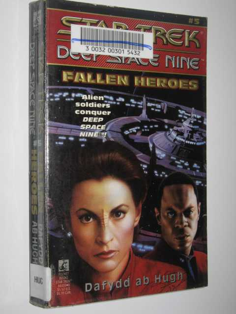 Fallen Heroes - STAR TREK Deep Space Nine #5, Ab Hugh,Dafydd